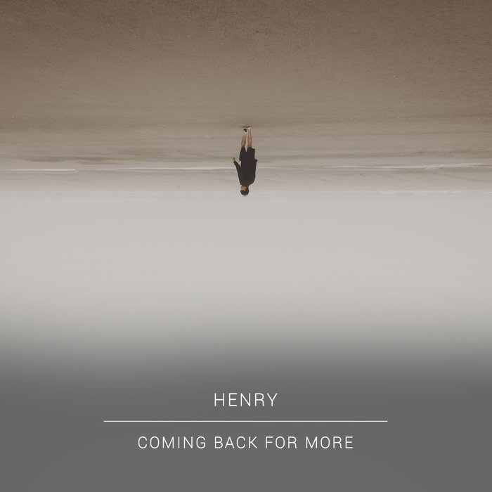 HENRY - Coming Back For More (Deluxe Version)