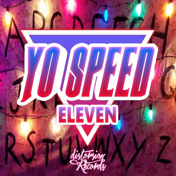 YO SPEED - Eleven