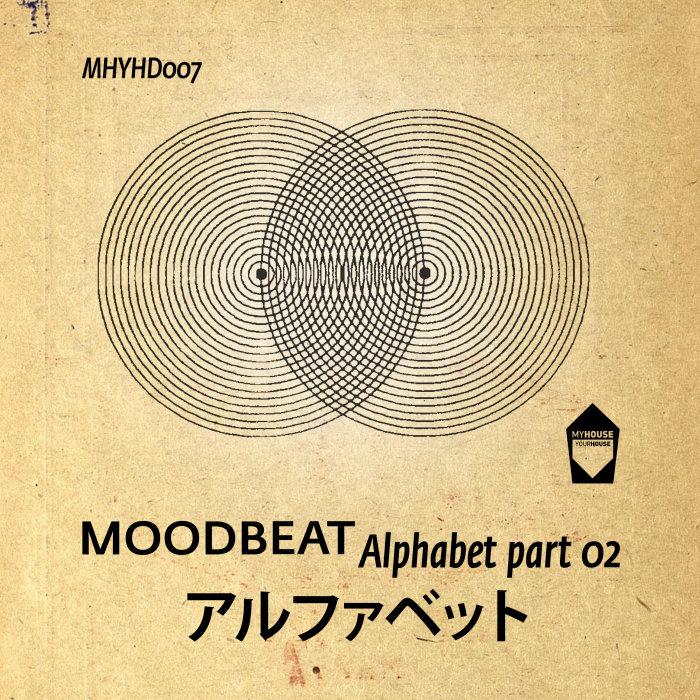 MOODBEAT - Alphabet Part 2