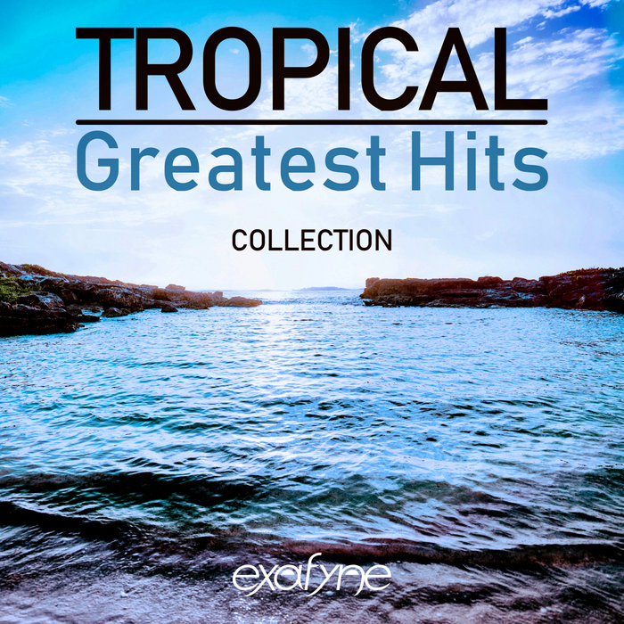 VARIOUS - Tropical Greatest Hits Collection