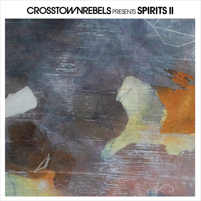 VARIOUS - Crosstown Rebels Presents: SPIRITS II