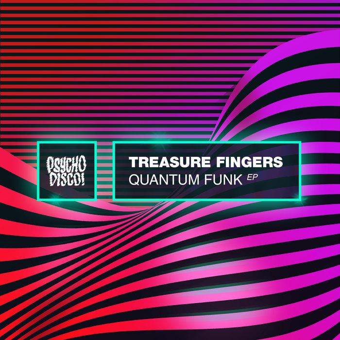 TREASURE FINGERS - Quantum Funk