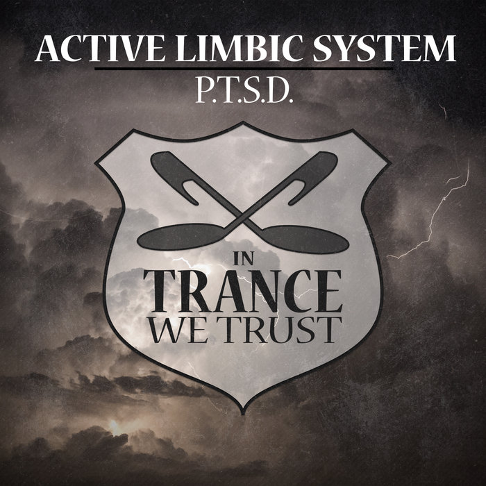 ACTIVE LIMBIC SYSTEM - P.T.S.D.