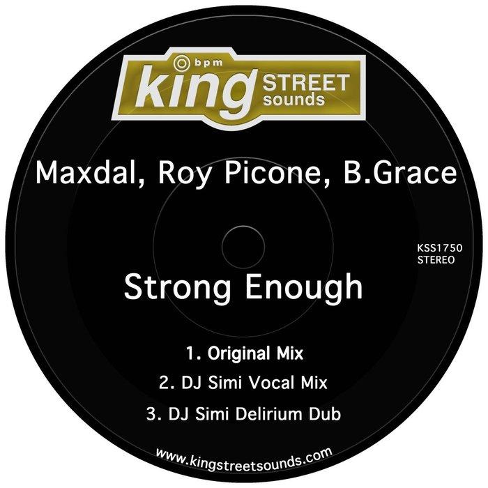 MAXDAL/ROY PICONE/B.GRACE - Strong Enough