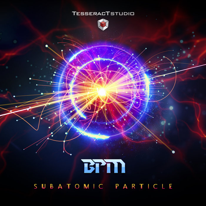 BPM - Subatomic Particle