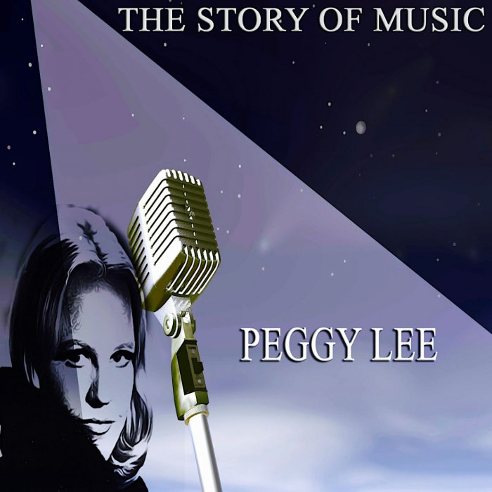 PEGGY LEE - The Story Of Music