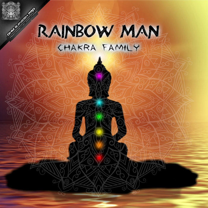 RAINBOW MAN - Chakra Family
