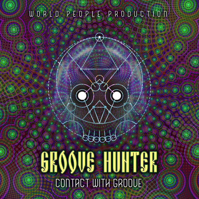 GROOVE HUNTER - Contact With The Groove