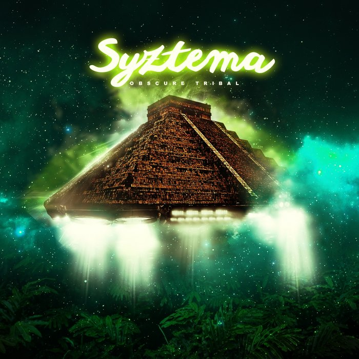 SYZTEMA - Obscure Tribal