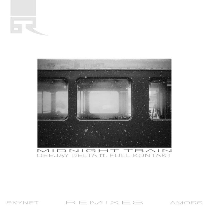 DEEJAY DELTA feat FULL KONTAKT - Midnight Train