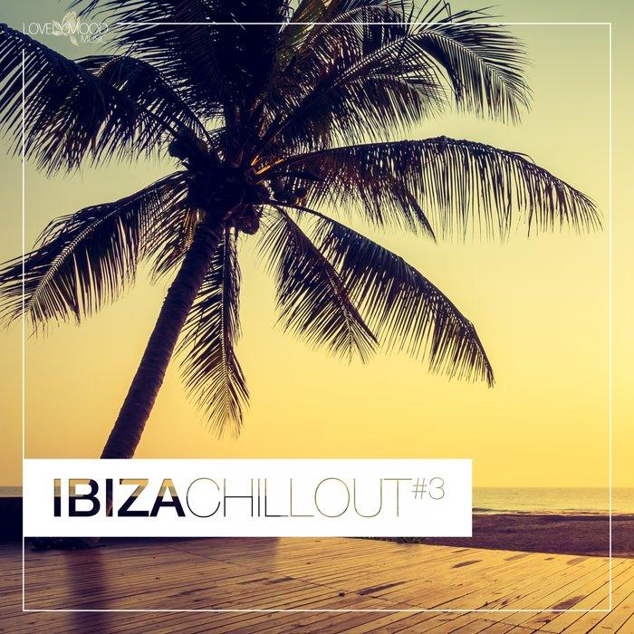 VARIOUS - Ibiza Chillout #3