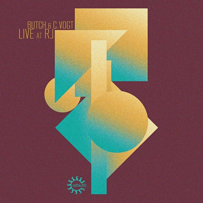BUTCH/CVOGT - Live At RJ
