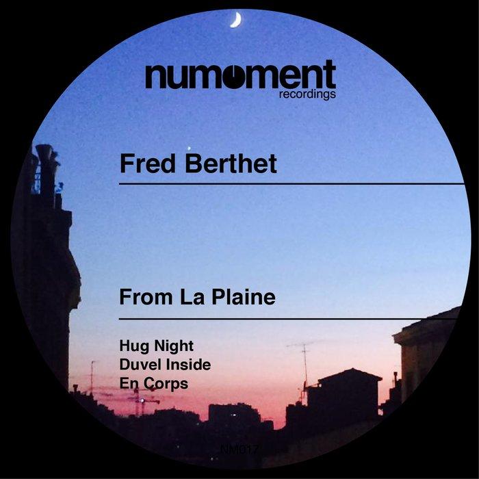 FRED BERTHET - From La Plaine