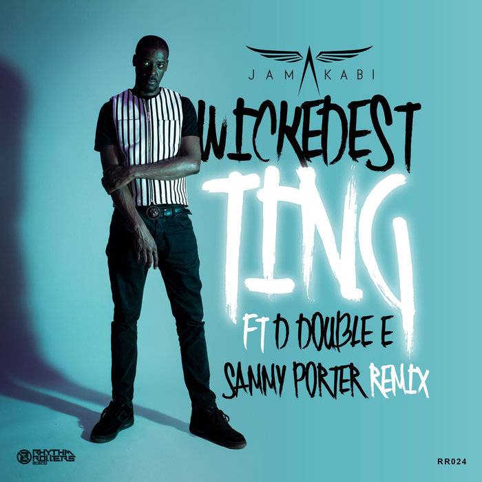 JAMAKABI feat SAMMY PORTER - Wickedest Ting (Explicit)