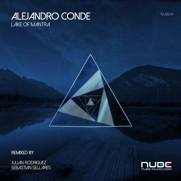 ALEJANDRO CONDE - Lake Of Mantra