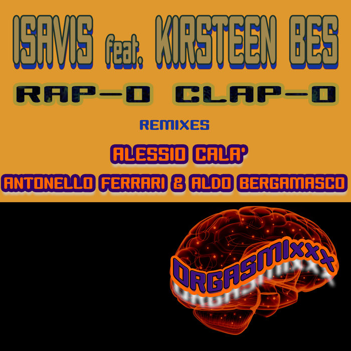 ISAVIS feat KIRSTEEN BES - Rap-O Clap-O