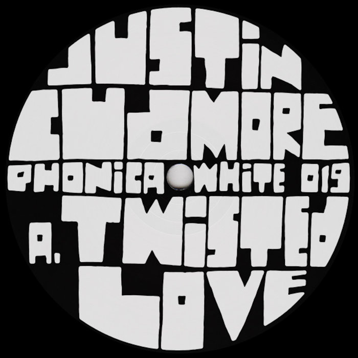 JUSTIN CUDMORE - Twisted Love/About To Burst