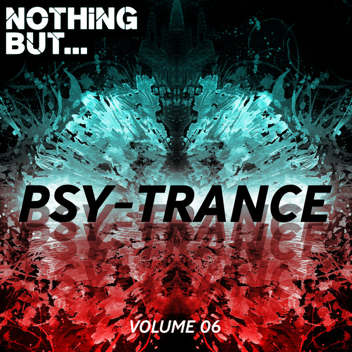 VARIOUS - Nothing But... Psy Trance Vol 06