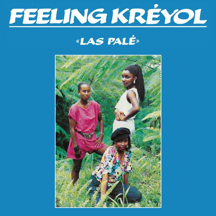 FEELING KREYOL - Las Pale