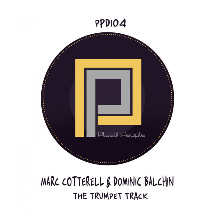 MARC COTTERELL & DOMINIC BALCHIN - The Trumpet Track