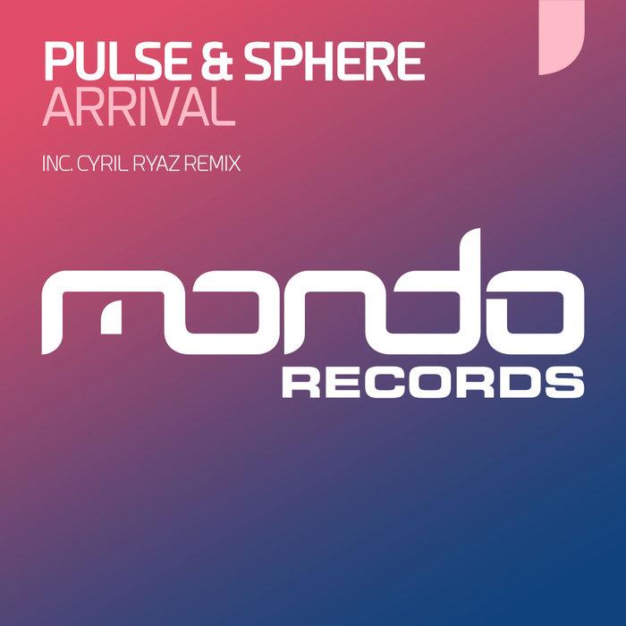 PULSE & SPHERE - Arrival