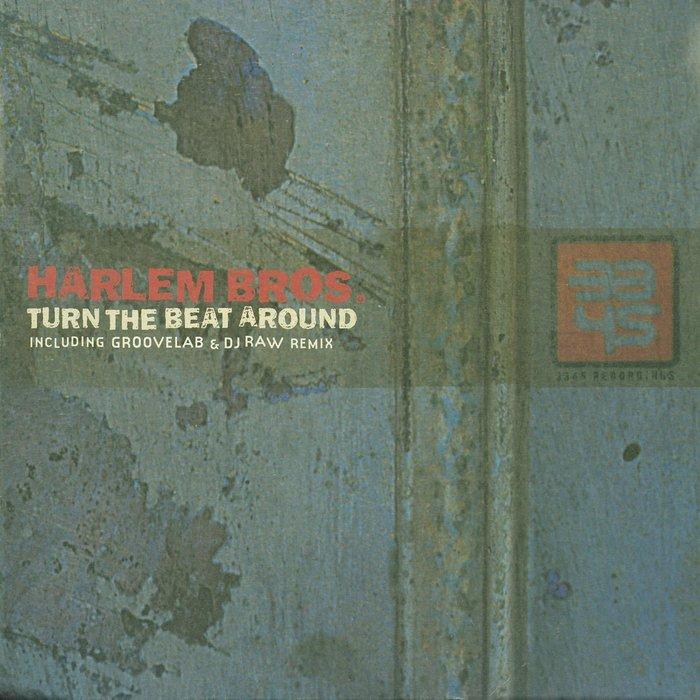 HARLEM BROS - Turn The Beat Around