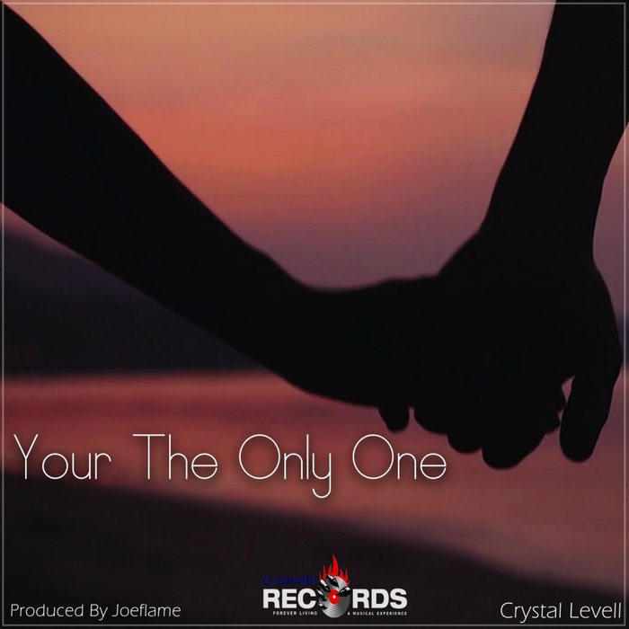 CRYSTAL LEVELL - Your The Only One