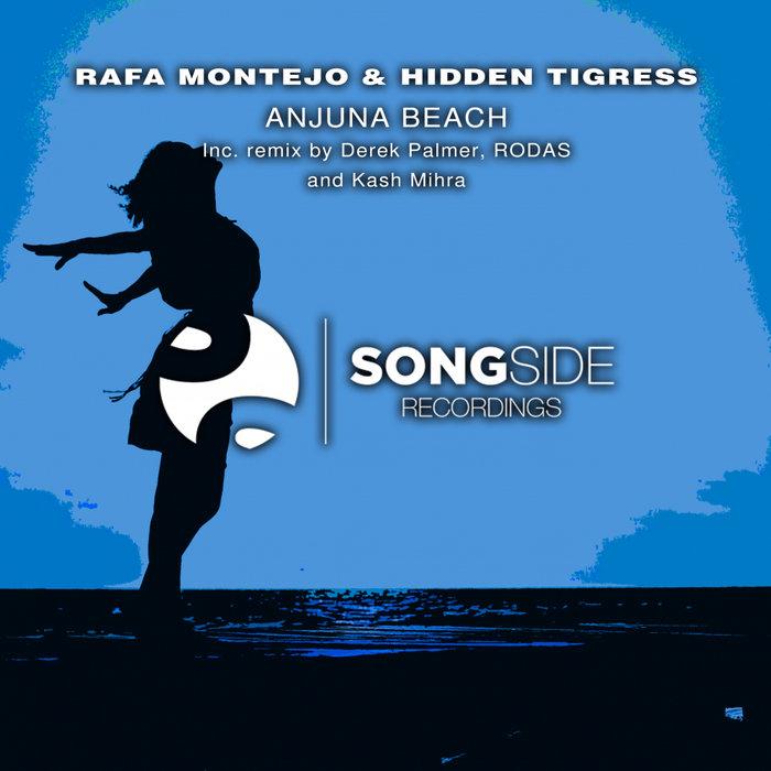 RAFA MONTEJO & HIDDEN TIGRESS - Anjuna Beach