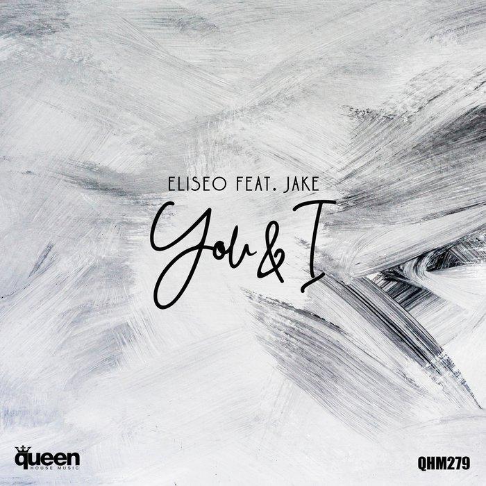 ELISEO feat JAKE - You & I