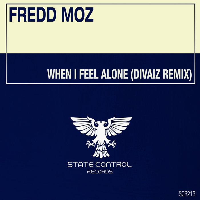 FREDD MOZ - When I Feel Alone