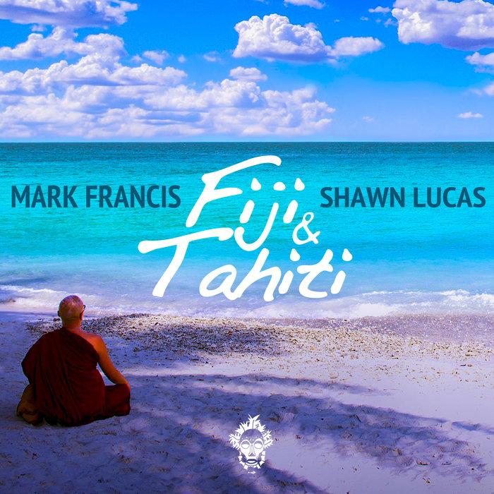 MARK FRANCIS & SHAWN LUCAS - Fiji & Tahiti