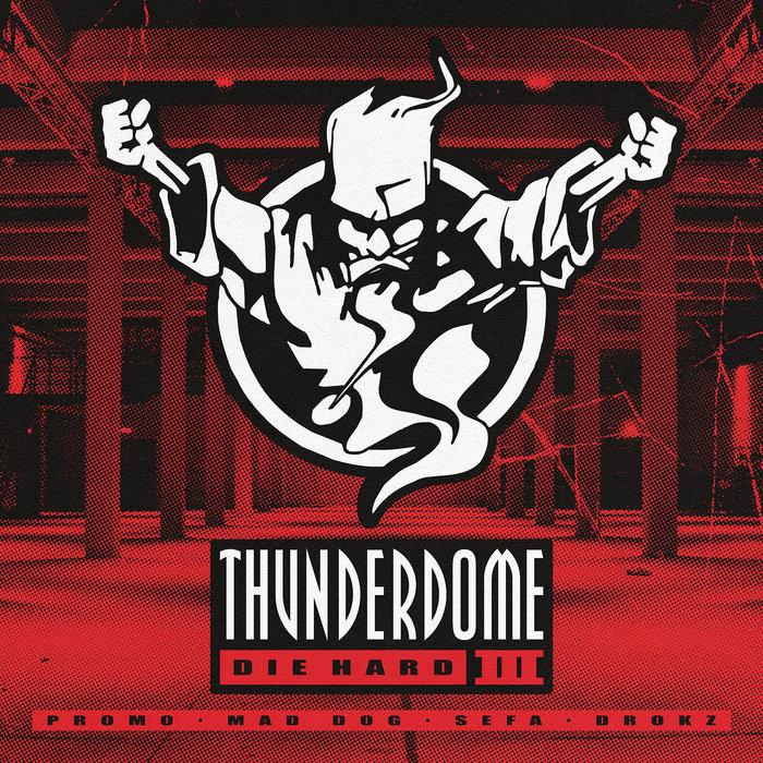 VARIOUS - Thunderdome Die Hard III