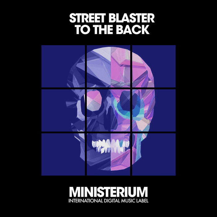 STREET BLASTER - To The Back