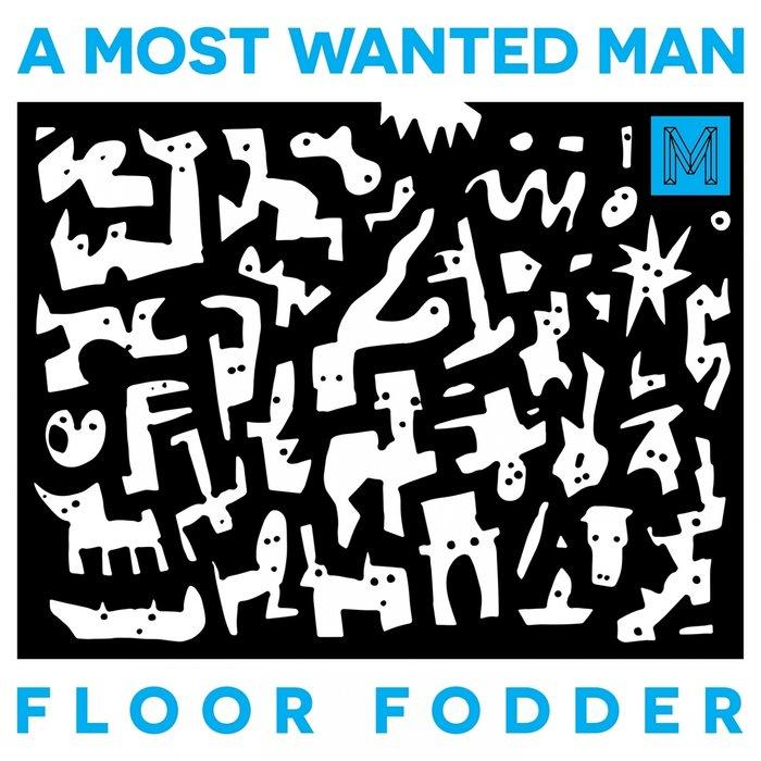 A MOST WANTED MAN - Floor Fodder