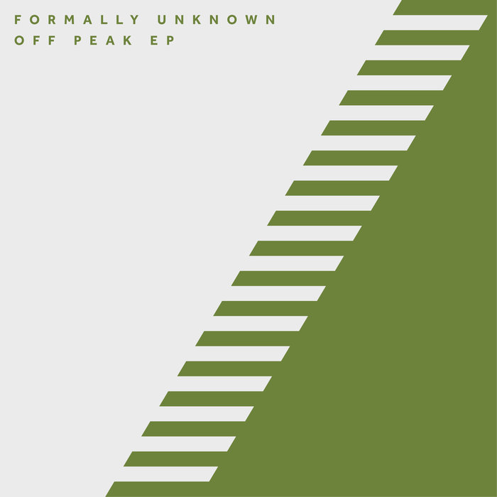 FORMALLY UNKNOWN - Off Peak EP