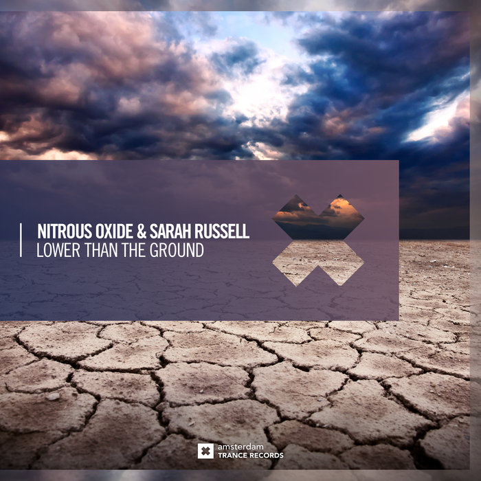 NITROUS OXIDE & SARAH RUSSELL - Lower Than The Ground