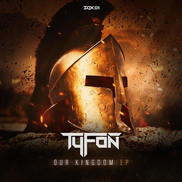 TYFON - Our Kingdom EP
