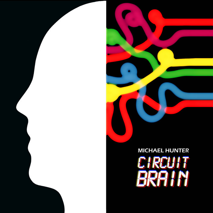 MICHAEL HUNTER - Circuit Brain