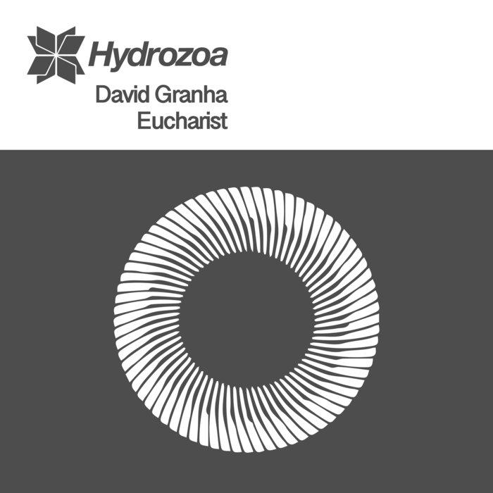 DAVID GRANHA - Eucharist