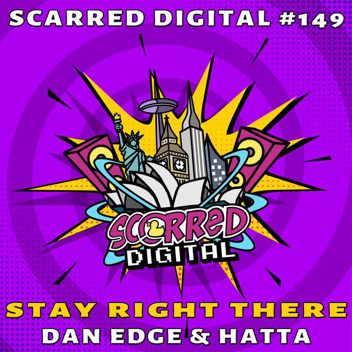DAN EDGE & HATTA - Stay Right There