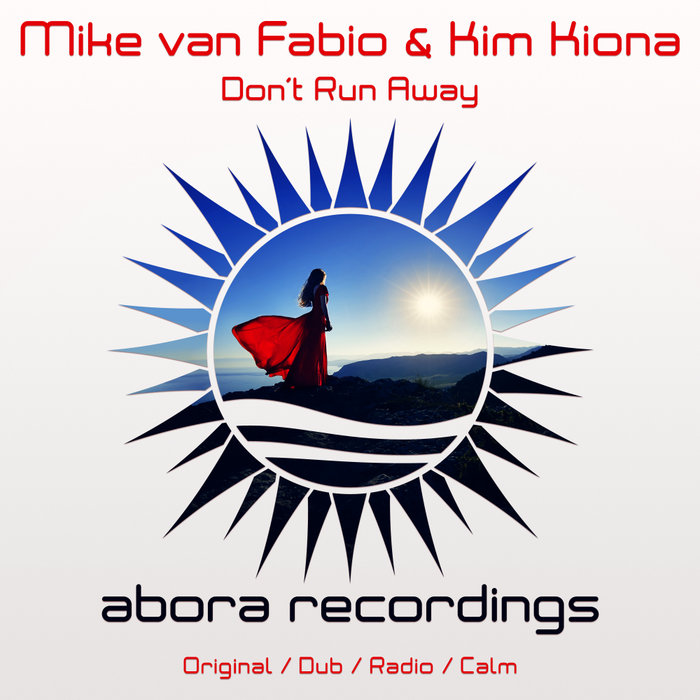 MIKE VAN FABIO & KIM KIONA - Don't Run Away