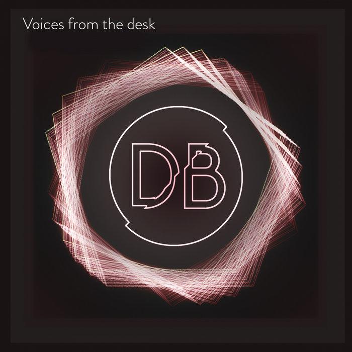 DANI BOSCO - Voices From The Desk