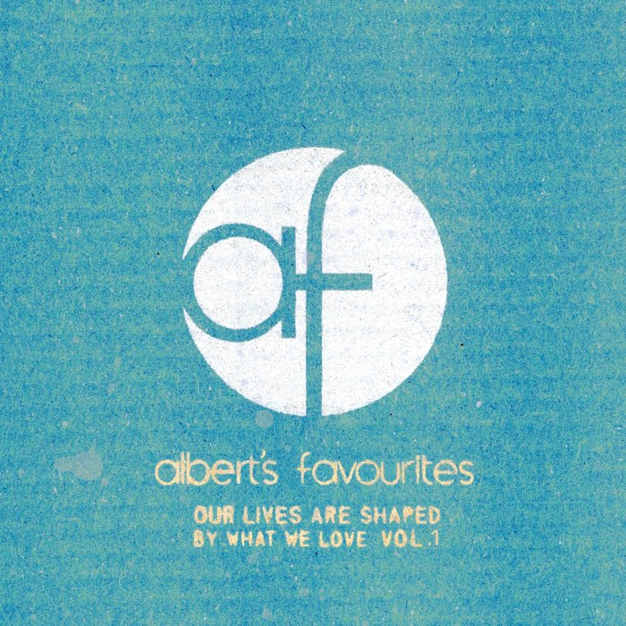 VARIOUS - Our Lives Are Shaped By What We Love Vol 1