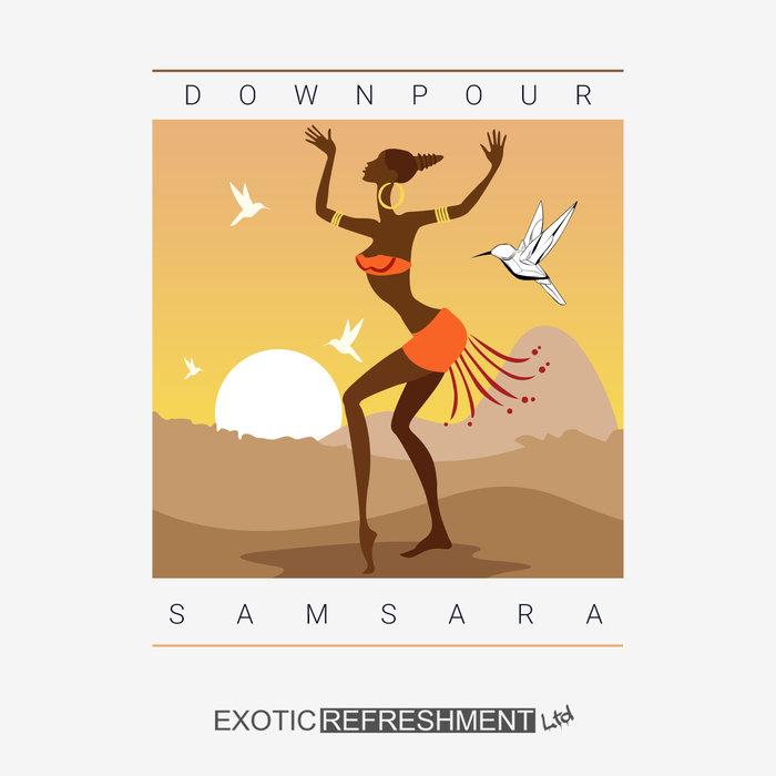 DOWNPOUR - Samsara