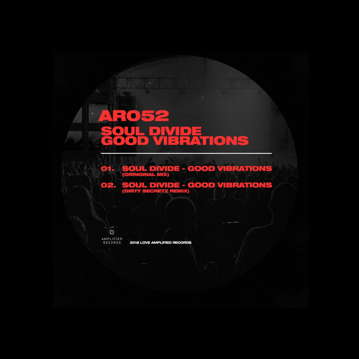 SOUL DIVIDE - Good Vibrations