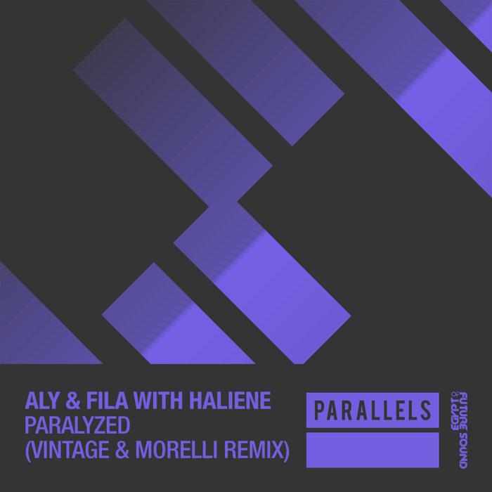 ALY & FILA with HALIENE - Paralyzed