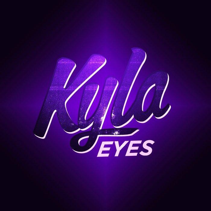 KYLA - Eyes