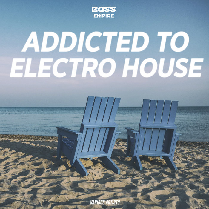 VARIOUS - Addicted To Electro House