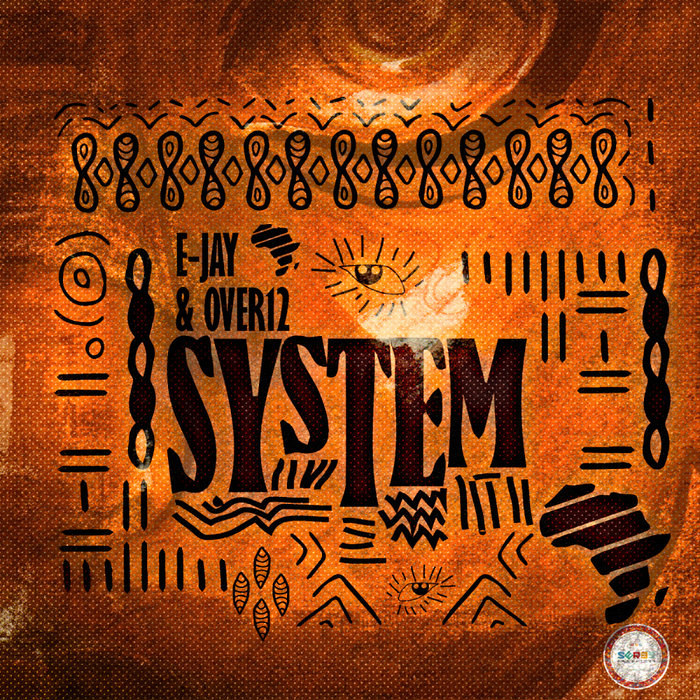 E-JAY & OVER12 - System EP