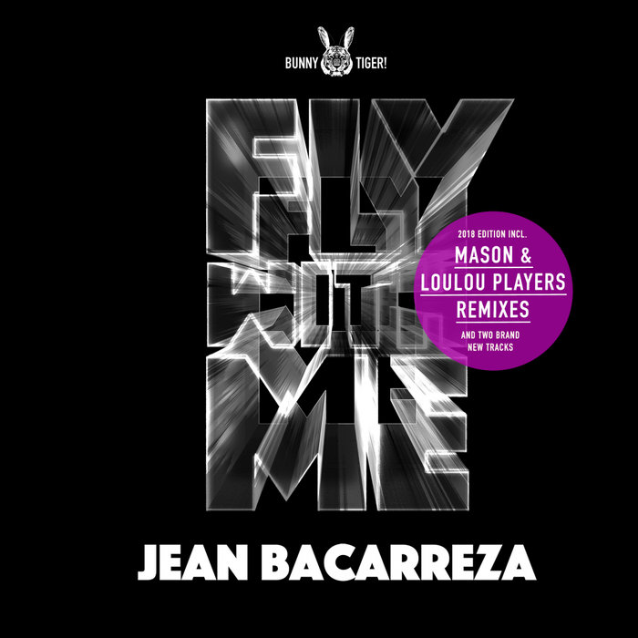 JEAN BACARREZA - Fly With Me 2018 Edition